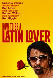 how-to-be-a-latin-lover-2017-poster