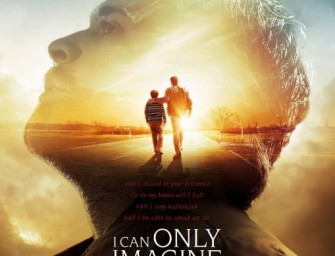 I CAN ONLY IMAGINE – PG