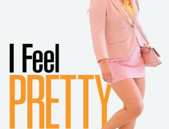 I Feel Pretty – PG13