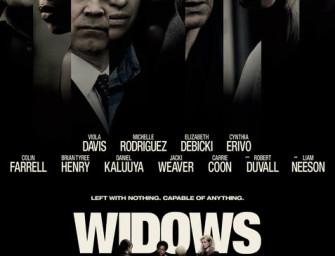 Widows – (PG-13)
