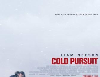 Cold Pursuit – (PG-13)